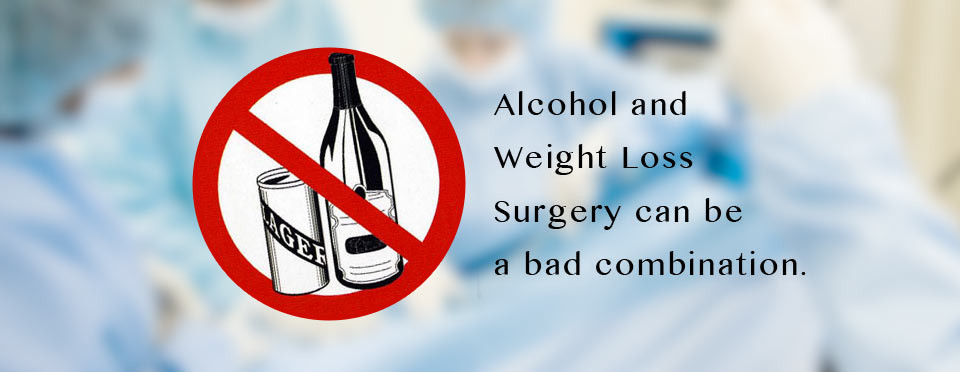 alcohol-weight-loss-surgery-bad-combi-960×372